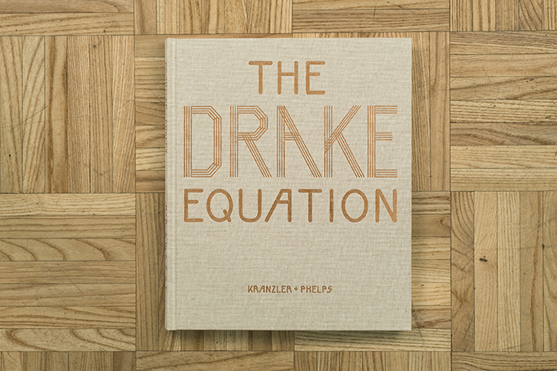 "– THE DRAKE EQUATION – Paul Kranzler + Andrew Phelps"" width="